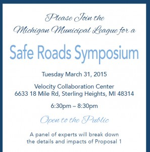 Open invitation to Proposal 1 symposium in Sterling Heights March 31.